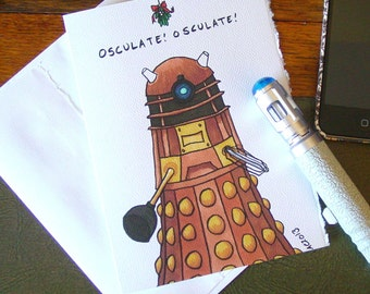 Doctor Who Holiday Card - Dalek under the mistletoe - Osculate
