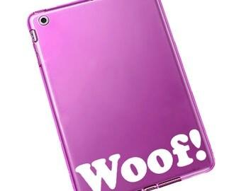 "Woof! Decal / Woof! Laptop Sticker / Woof! Laptop Decal / Woof Car Sticker / Woof iPad Decal / Woof Sticker / 1.75""h x 7""w / #625"