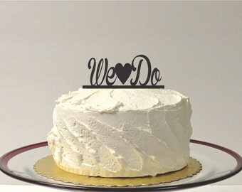 MADE In USA, We Do Wedding Cake Topper Acrylic Wedding Topper Classic Wedding Cake Topper Wedding Decoration Keepsake