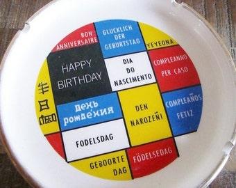 Mid Century Modern World Languages Happy Birthday Ashtray