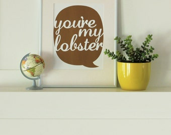 You're My Lobster Text Bubble Cut Out