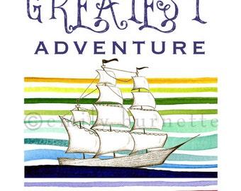 You Are My Greatest Adventure Print - Pirate Ship - Ocean Sailing - Art for Boys Wall Art Print - Emily Burnette - Recipe 4 Cute