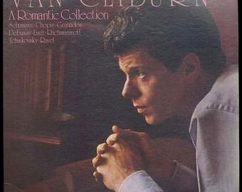 Van Cliburn, A Romantic Collection. Schumann, Rachmaninoff, Tchaikovsky, Ravel, Liszt, Chopin, Debussy. RCA Red Seal LP Vintage Vinyl Record