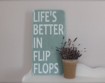 Beach Sign, Custom Wood Sign, Beach Quote, Life's Better in Flip Flops, Wall Art, Vintage Sign,  Wood Sign