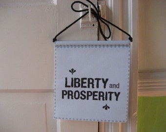 Prayer Flag, Liberty and Prosperity, New Jersey State Motto