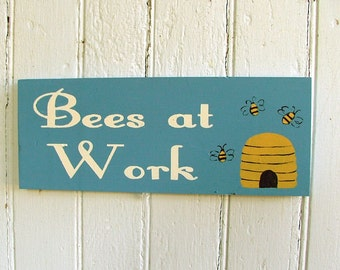 Bees at Work - Wooden Sign - Reclaimed Wood