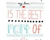 Seeing You Smile My Love - 8x10 Art Print