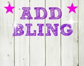 Add-on to order - Add bling - shine bright like a diamond - bling - rhinestones