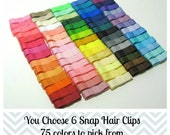 Baby Hair Clip- Snap Clip- You Choose The Colors -Set of 6 Hair Clip - Baby, Toddler, Girl, Children