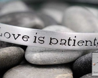 Love is Patient, Love is Kind - Corinthians 13:4 - Personalized Hand Stamped Custom Bracelet Cuff - Handstamped Jewelry