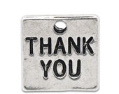 100 Thank You Charms - WHOLESALE - Antique Silver - Double Sided - 12x12mm - Ships IMMEDIATELY from California - SC815b