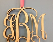 UNFINISHED - 4 inch Monogram Ornament - Christmas or Rear View Mirror Charm