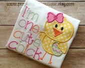 I'm One Cute Chick Easter Shirt
