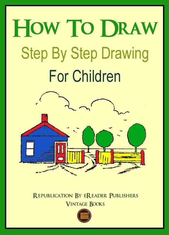 How To Draw Step By Step Drawing For Children Learn to Draw