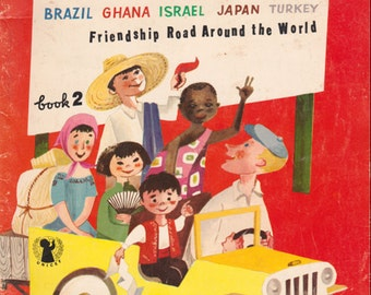 Hi Neighbor (Brazil, Ghana, Israel, Japan, Turkey) - Friendship Road Around the World Book 2 by UNICEF