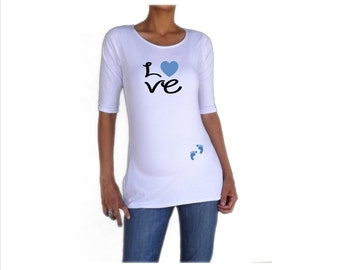 "Maternity Funny,cute, maternity Shirt ""Love"" with footprints  great for  everyday use, 3/4 sleeves"