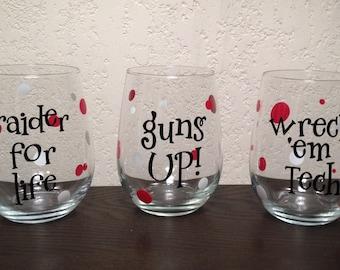 Set of 3 Texas Tech Wine Glasses - Raider for Life, Guns Up, Wreck 'Em Tech