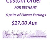 Custom Order for Bethany