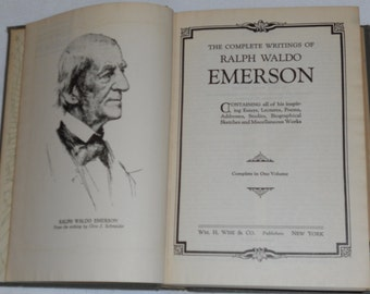 The Complete Writings of Ralph Waldo Emerson, Complete in One Volume, Wm. H. Wise and Company , New York,1929
