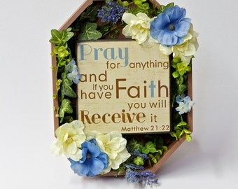 Floral Wall Plaque with Inspirational Saying/Prayer, Home Decor, Wall Decor