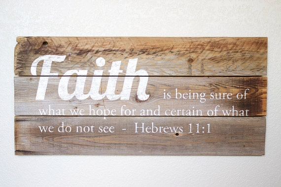 Reclaimed Wood Wall Art Sign With Faith Bible Verse Hebrews