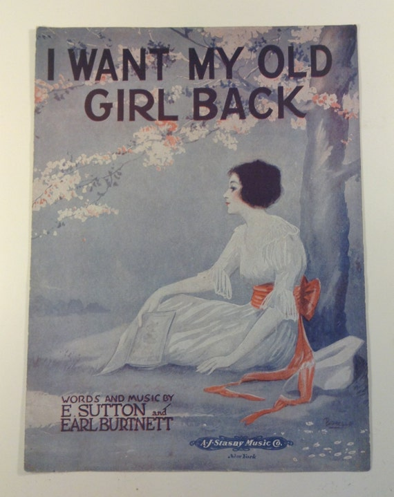 I Want My Old Girl Back - Sheet Music
