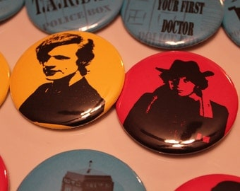 Dr. Who Pin Back Buttons - Eccleston - Tardis - Dalek - Time War - Matt Smith - Tom Baker - BBC - You Never Forget Your First Dr - Magnet