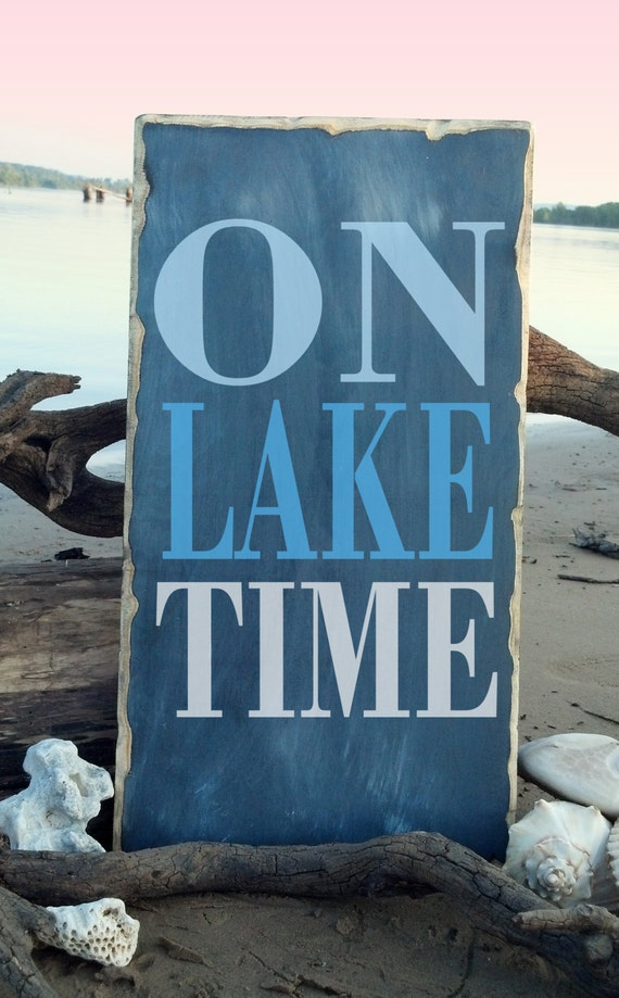 Wall Decor For Lake House : Items similar to on lake time lakehouse wall decor etsy