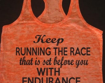 Keep Running The Race That Is Set Before You Hebrews 12:1 Womens Running. Motivational Fitness. Workout Tank. Christian Clothing Inspiration