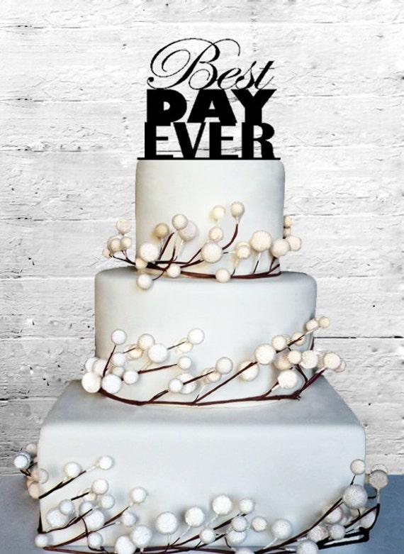 Best Day Ever Wedding Cake topper Monogram cake topper