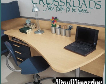 Crossroads Take time to be there... - Vinyl Wall Decal - Wall Quotes - Vinyl Sticker - L052CrossroadsiiiET