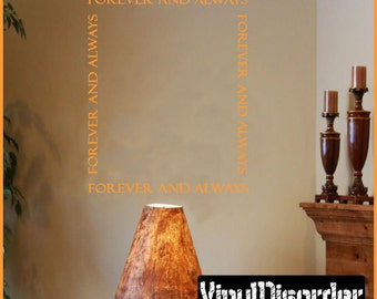 Forever and always - Vinyl Wall Decal - Wall Quotes - Vinyl Sticker - Pw006ForeverandviET