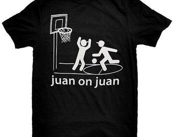 Juan on Juan Funny Mexican Latino T-Shirt