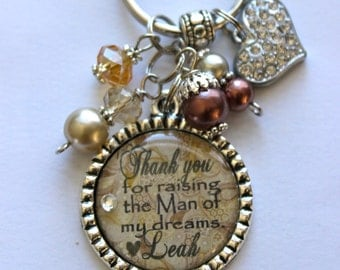 Mother of the Groom Gift, Thank you for raising the man of my dreams, PERSONALIZED keychain daughter in law mother in law beautiful quote