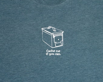 """SALE! """"Cache me if you can"""" T-shirt"""