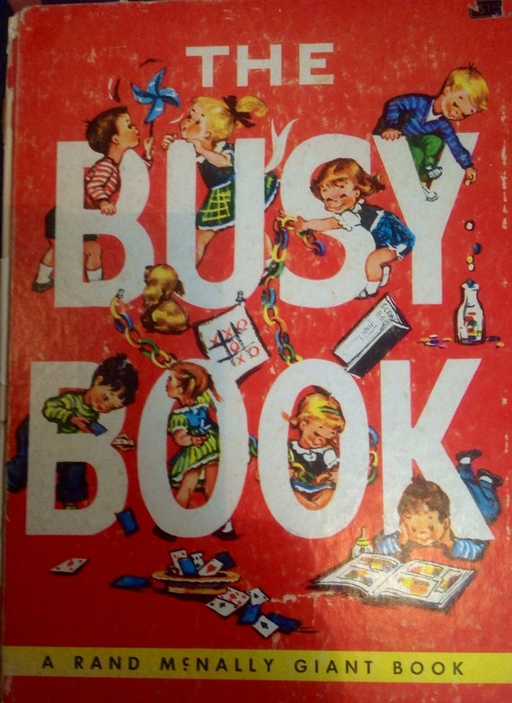 The Busy Book a Rand McNally Giant Book - Floy Little Bartlett and Josephine Pease - Helen Szepelak - 1952 - Vintage Kids Book