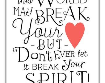 broken heart art motivational typographic print broken