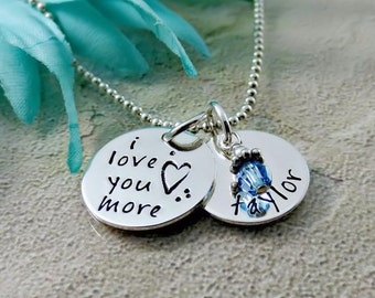 I Love You More Necklace - Personalized Birthstone Necklace  - Name Charm - I Love You Jewelry - Gift For Her - Mom Necklace - Hand Stamped