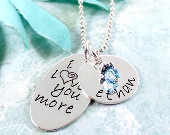 I Love You More Necklace - Mother's Necklace - Personalized Necklace - Kids Name Necklace with Birthstone - Hand Stamped Jewery