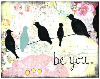 BE YOU- Shabby Chic style- 5x7 Wood Mounted Print