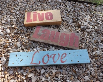 Live Love & Laugh Painted on Salvaged Wood