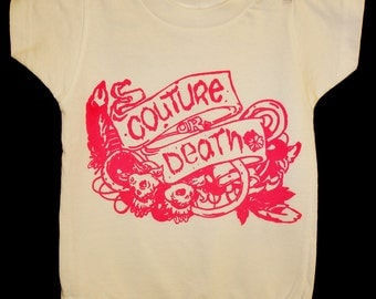 Hot Pink Ink Couture or Death Onesie- size 12 months