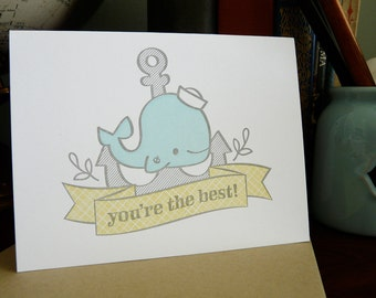 You're The Best Whale and Anchor Letterpress Card