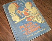 Vintage Book, 1932 Peter and Nancy in Europe, Hardcover