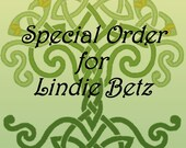 Special Order for Lindie Betz