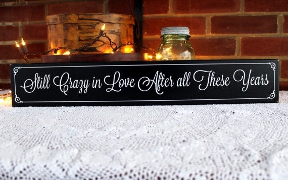 Still Crazy in Love Wood Sign Painted Valentine Plaque Wall Decor