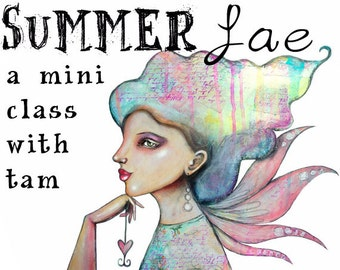 Summer Fae - Self Study Mini Class - Online Download (without DVD)