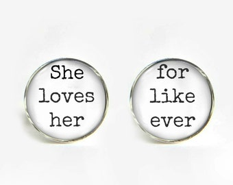 Lesbian Wedding Cufflinks silver 18mm cuff links She loves her for like ever