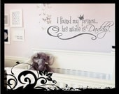 I Found My OR We Found Our Prince.. his name is Daddy - Vinyl Decal