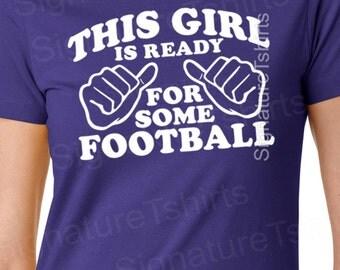 Football womens Tshirt this girl is ready for some football t-shirt shirt sport school t shirt athlete tshirt